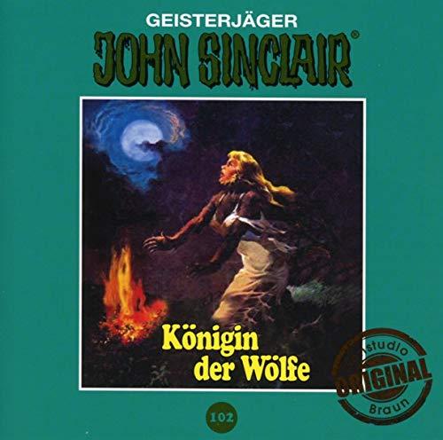 John Sinclair Tonstudio Braun - Folge 102: Königin der Wölfe. Teil 2 von 2.