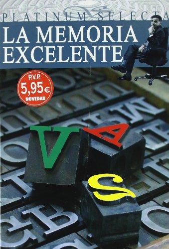 La Memoria Excelente/ the Excellent Memory (Platinum Selecta)