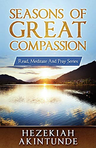 Seasons of Great Compassion (Read, Meditate and Pray Series)