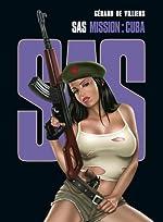 SAS - Tome 03 - Mission Cuba de Gérard de Villiers