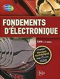 Fondements d'électronique. Cicuits c.c., circuits c.a., composants et applications.