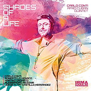Shades of A Life