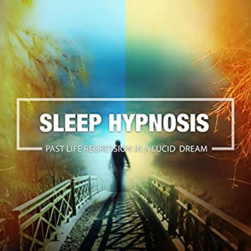 Past Life Regression in a Lucid Dream (Sleep Hypnosis)