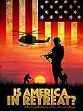 Is America in Retreat?