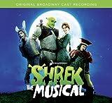 Shrek: The Musical / O.B.C.R.