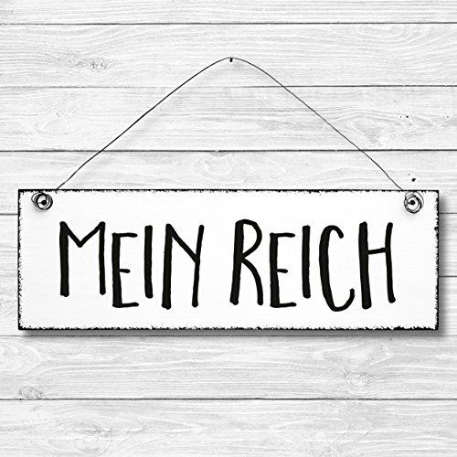 Mein Reich - Dekoschild Türschild Wandschild Holz Deko Schild 10x30cm Holzdeko Holzbild Deko Schild Geschenk Mitbringsel Geburtstag Hochzeit Weihnachten