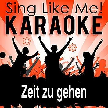Zeit zu gehen (Karaoke Version)
