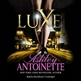 Luxe: The Luxe Series, Book 1