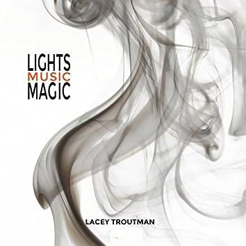 Lights, Music, Magic