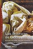 Los misticos de Occidente  / Western Mystics (Spanish Edition)