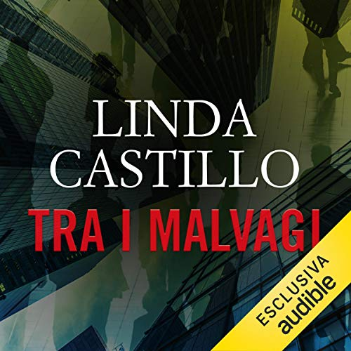 Tra i malvagi     Kate Burkholder 8              De :                                                                                                                                 Linda Castillo                               Lu par :                                                                                                                                 Stefania Giuliani                      Durée : 11 h et 29 min     Pas de notations     Global 0,0