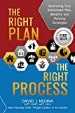 The Right Plan, The Right Process: Optimizing Your Retirement Plan, Benefits and Planning Strategies (English Edition)