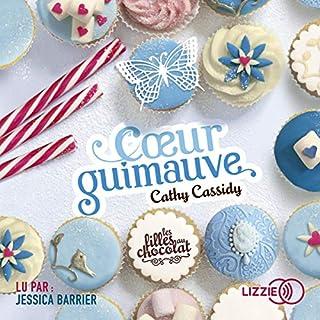 Cœur guimauve     Les filles au chocolat 2              Auteur(s):                                                                                                                                 Cathy Cassidy                               Narrateur(s):                                                                                                                                 Jessica Barrier                      Durée: 5 h     Pas de évaluations     Au global 0,0