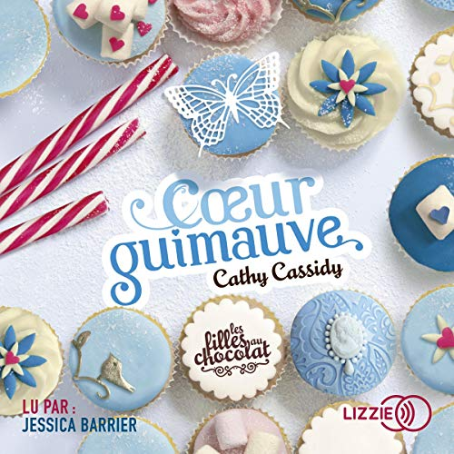Cœur guimauve     Les filles au chocolat 2              By:                                                                                                                                 Cathy Cassidy                               Narrated by:                                                                                                                                 Jessica Barrier                      Length: 5 hrs     Not rated yet     Overall 0.0