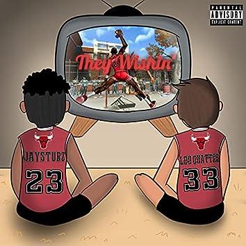 They Wishin (feat. Lou Quattro)