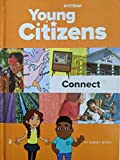 Nystrom, Young Citizens, Connect, Student Book 2, 9780782526509, 0782526500, c. 2019