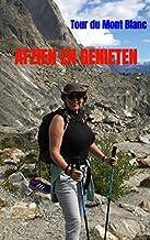 Afzien en genieten: Tour du Mont Blanc