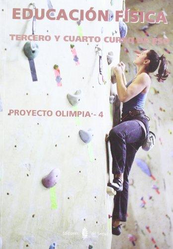 Olímpia-4. Educación física. Tercero y cuarto curso de ESO (Poyecto Olímpia. Educación y libro escolar. Castellano)