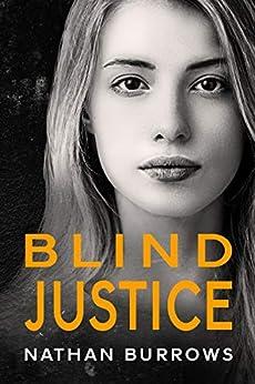 Blind Justice (Gareth Dawson Series Book 1) by [Nathan Burrows]