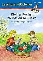 Kleiner Fuchs, bleibst du bei uns? / Neuausgabe: Schulausgabe