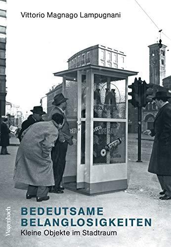 Bedeutsame Belanglosigkeiten - Kleine Dinge im Stadtraum (Allgemeines Programm - Sachbuch)