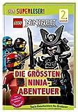 SUPERLESER! LEGO NINJAGO Die größten Ninja-Abenteuer: Sach-Geschichten für Erstleser, 2. Lesestufe