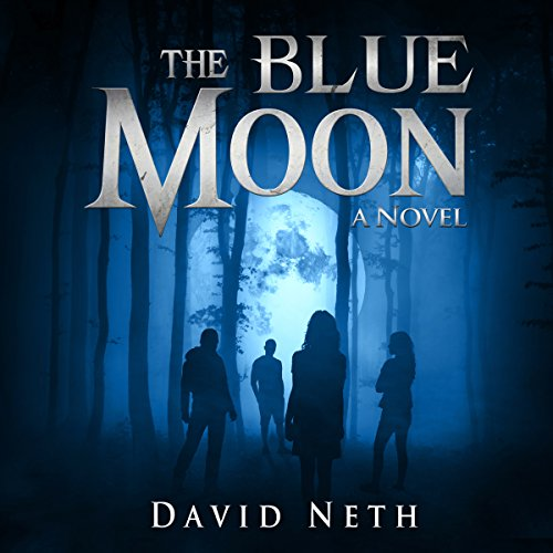 The Blue Moon     Under the Moon, Book 5              By:                                                                                                                                 David Neth                               Narrated by:                                                                                                                                 Nathan Weiland                      Length: 7 hrs and 56 mins     1 rating     Overall 4.0
