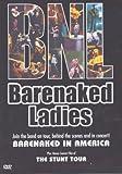 Barenaked Ladies Barenaked in America The Stunt Tour