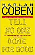 Tell No One/Gone for Good: Two Novels in One Volume (Delta Fiction)