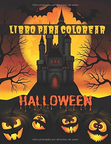 Libro Para Colorear Halloween: Libro para Colorear Para Niños | 27 dibujos de Halloween para colorear | Hombre lobo, Vampiros, Espantapájaros, Momias, Zombis | Un regalo mágico para los niños