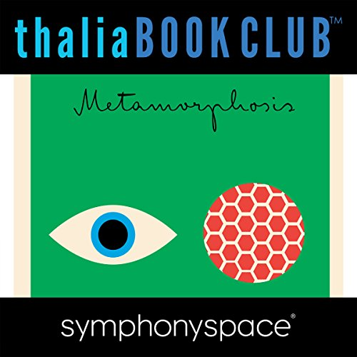Thalia Book Club: Studio 360 Explores Franz Kafka's The Metamorphosis audiobook cover art