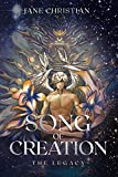 Song of Creation: The Legacy