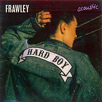 Hard Boy (Acoustic)