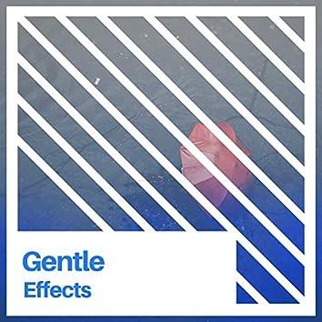 # 1 Album: Gentle Effects