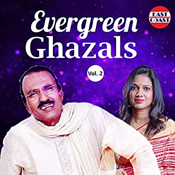 Evergreen Ghazals, Vol. 2