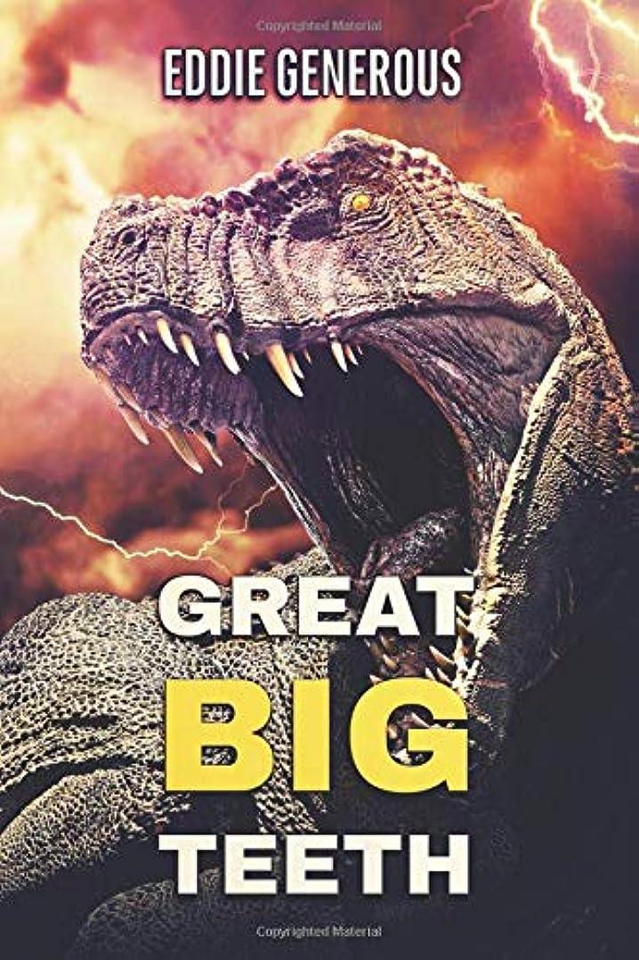 センチメンタル資格スペシャリストGreat Big Teeth: A Dinosaur Thriller