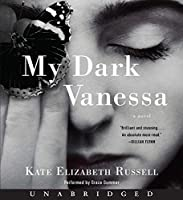 My Dark Vanessa CD: A Novel