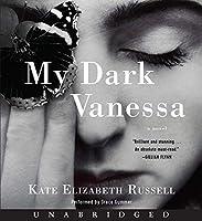 My Dark Vanessa CD: A Novel