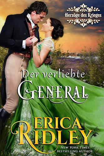 Der verliebte General (Herzöge des Krieges 5) (German Edition)