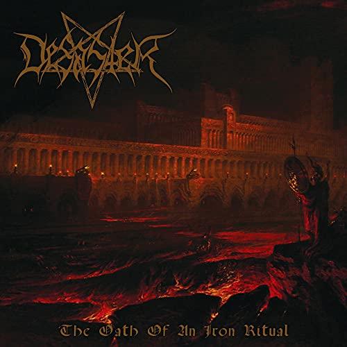 Desaster: Oath of An Iron Ritual (Audio CD)