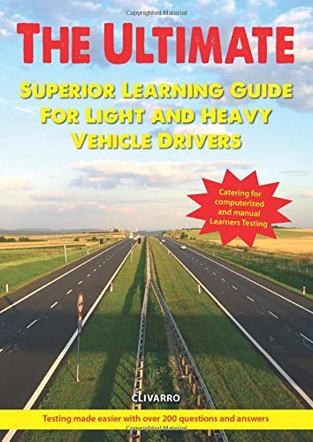 The Ultimate Superior Learning Guide For Light And Heavy Vehicle Drivers