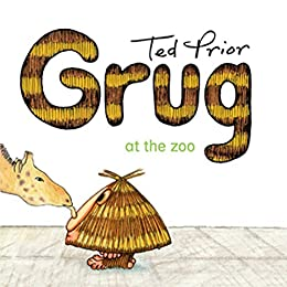 Grug at the Zoo by [Ted Prior]