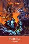 La guerra de los enanos nº 2/3: Leyendas de la Dragonlance. Volumen 2 par Weis  Margaret / Hickman  Tracy