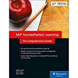SAP SuccessFactors Learning: The Comprehensive Guide (SAP PRESS: englisch)