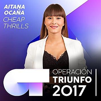 Cheap Thrills (Operación Triunfo 2017)