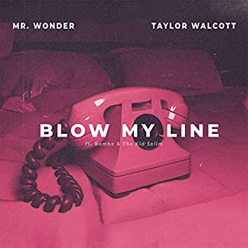 Blow My Line