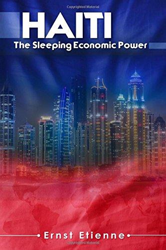 Book: Haiti - The sleeping Economic Power by Ernst Etienne