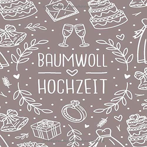 Baumwoll Hochzeit: Baumwollhochzeit 1 Jahr Gästebuch zum Hochzeitstag nach 1 Jahr. Zum Eintragen...