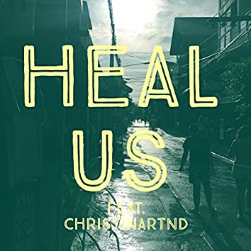 Heal Us (feat. Christinartnd)