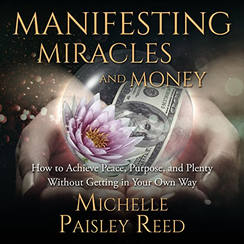 Manifesting Miracles and Money: audiobook cover art